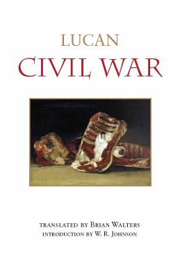 Civil War - Lucan, and Walters, Brian (Translated by)