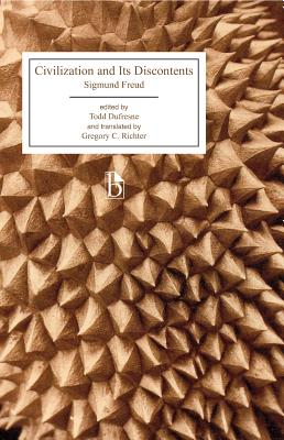 Civilization and Its Discontents - Freud, Sigmund, and DuFresne, Todd (Editor), and Richter, Gregory (Translated by)