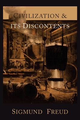Civilization and Its Discontents - Freud, Sigmund, and Riviere, Joan (Translated by)