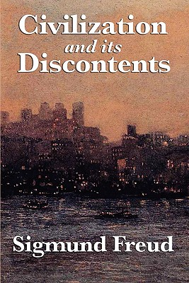 Civilization and Its Discontents - Freud, Sigmund
