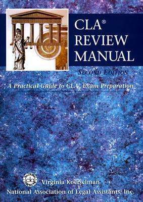 Cla Review Manual: A Practical Guide to Cla Exam Preparation - Koerselman, Virginia