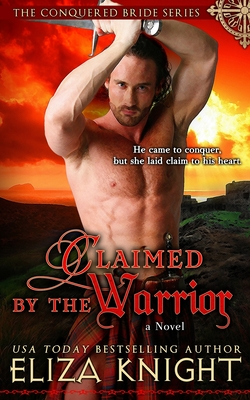 Claimed by the Warrior - Knight, Eliza