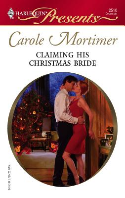 Claiming His Christmas Bride - Mortimer, Carole