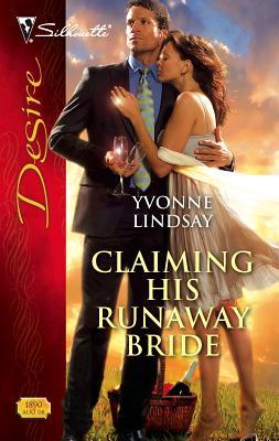 Claiming His Runaway Bride - Lindsay, Yvonne