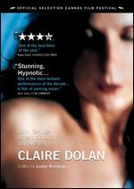 Claire Dolan - Lodge Kerrigan