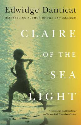 Claire of the Sea Light - Danticat, Edwidge