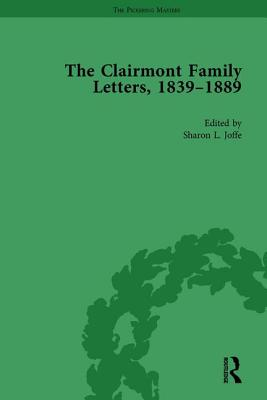 Clairmont Family Letters, 1839-1889: Volume 1 - Joffe, Sharon