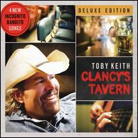 Clancy's Tavern [Deluxe Version] - Toby Keith