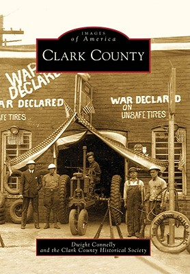 Clark County - Connelly, Dwight, and Clark County Historical Society