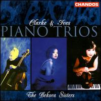 Clarke & Ives Piano Trios - The Bekova Sisters (chamber ensemble)