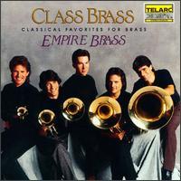 Class Brass - Arthur Press (percussion); Empire Brass; Richard Jensen (percussion)
