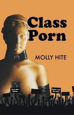 Class Porn - Hite, Molly