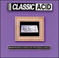 Classic Acid - Various Artists