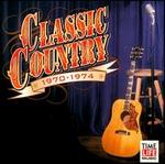 Classic Country: 1970-1974
