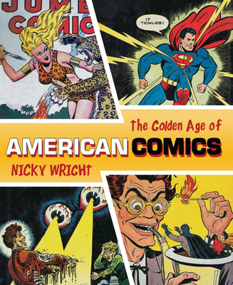 Classic Era of American Comics - Wright, Nicky