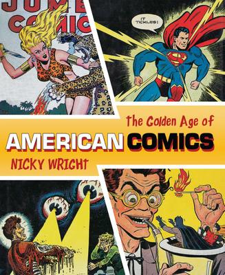 Classic Era of American Comics - Wright, Nicky