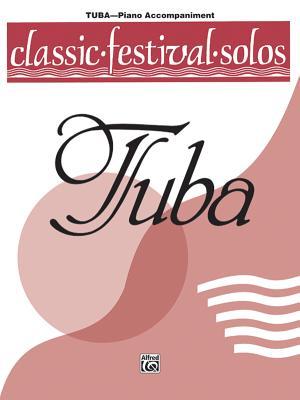 Classic Festival Solos (Tuba), Vol 1: Piano Acc. - Alfred Publishing (Editor)