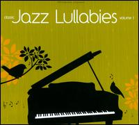 Classic Jazz Lullabies, Vol. 1 - Phil Davis/Tiffany Davis