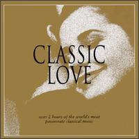 Classic Love [Teldec] - Anne Queffélec (piano); Arto Noras (cello); Boris Berezovsky (piano); Cyprien Katsaris (piano); Elisabeth Leonskaja (piano);...