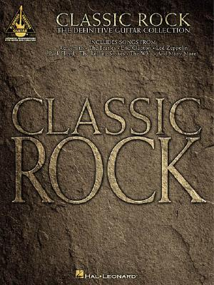 Classic Rock: The Definitive Guitar Collection - Various Artists