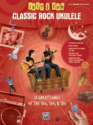 Classic Rock Ukulele: 12 Great Songs of the 60s, 70s, & 80s - DuBrock, Andrew