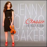 Classic: The Rock Album - Jenny Oaks Baker