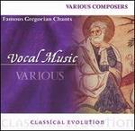 Classical Evolution: Famous Gregorian Chants