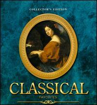 Classical Favorites [Collector's Edition] - Akiko Miyazashi (flute); Bamberg String Quartet; Bianca Sitzius (piano); Franz Bach (percussion); Ida Cernicka (piano);...