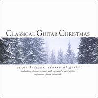 Classical Guitar Christmas - Scott Kritzer/Janet Chvatal