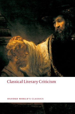 Classical Literary Criticism - Russell, D A (Editor)