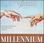 Classical Masterpieces of the Millennium: R. Strauss