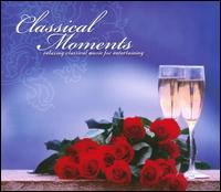 Classical Moments - Byron House (bass); Christian Teal (violin); Cynthia Estill (bassoon); David Angel (violin); David Angel (strings);...