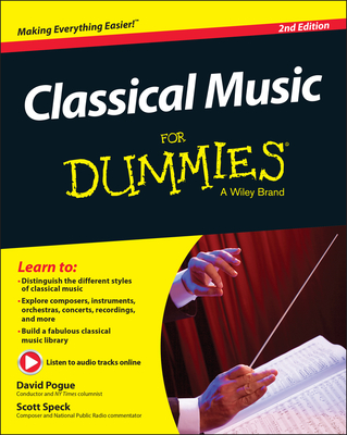Classical Music for Dummies - Pogue, David