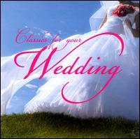 Classics for Your Wedding - Aldo Ciccolini (piano); Alison Place (mezzo-soprano); Barbara Hendricks (soprano); Christopher Krueger (flute);...