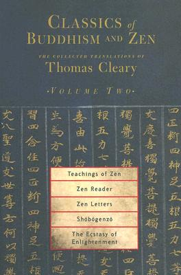 Classics Of Buddhism And Zen Vol 2 - Cleary, Thomas