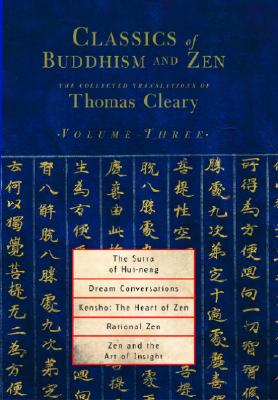 Classics Of Buddhism And Zen Vol 3 - Cleary, Thomas