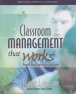Classroom Management That Works: Research-Based Strategies for Every Teacher - Marzano, Robert J, Dr.