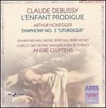 """Claude Debussy: L'Enfant Prodigue; Arthur Honegger: Symphony No. 3 """"Liturgique"""" - Janine Micheau (soprano); Michel Sénéchal (tenor); Pierre Mollet (baritone); RAI Symphony Chorus, Turin (choir, chorus);..."""