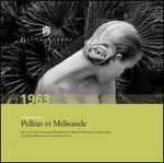 Claude Debussy: Pell?as et M?lisande