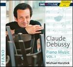 Claude Debussy: Piano Music, Vol. I