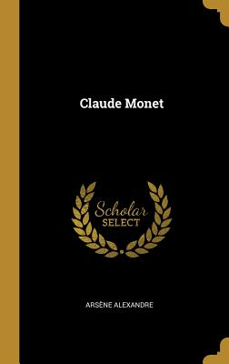 Claude Monet - Alexandre, Arsene