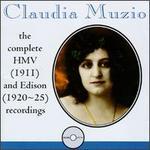 Claudia Muzio: Complete HMV (1911) & Edison (1920-25) Recordings