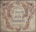 Claudio Monteverdi: Il Pianto della Madonna