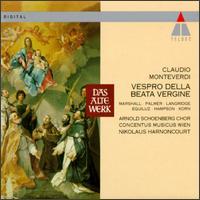 Claudio Monteverdi: Vespro della Beata Vergine - Arthur Korn (bass); Felicity Palmer (vocals); Kurt Equiluz (tenor); Margaret Marshall (soprano); Philip Langridge (vocals);...