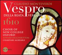 Claudio Monteverdi: Vespro della Beata Vergine - Charivari Agréable; Duncan Saunderson (baritone); Guy Cutting (tenor); Hugh Cutting (soprano); James Swash (soprano);...