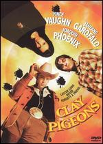 Clay Pigeons [WS]