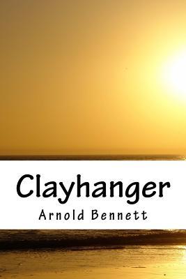 Clayhanger - Bennett, Arnold