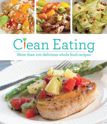Clean Eating - Publications International, Ltd (Editor)