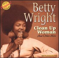 Clean Up Woman - Betty Wright