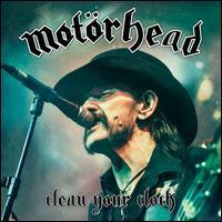 Clean Your Clock - Motörhead